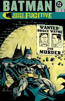 Bruce Wayne Fugitive Vol 1