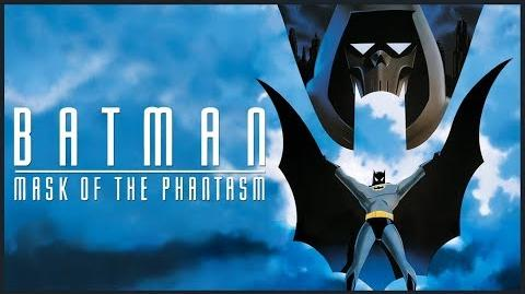 BATMAN MASK OF THE PHANTASM - A Tale of Love & Loss