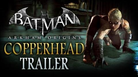 Batman Arkham Origins - Copperhead Trailer (1080p)
