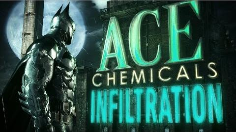 Official Batman Arkham Knight - Ace Chemicals Infiltration Trailer Part 1