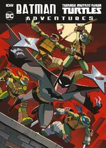 Batmanteenage-mutant-ninja-turtles-adventures-softcover-1506067809