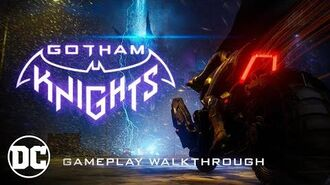 Gotham Knights - Official Gameplay Walkthrough
