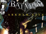 Batman: Arkham City Vol.1 1