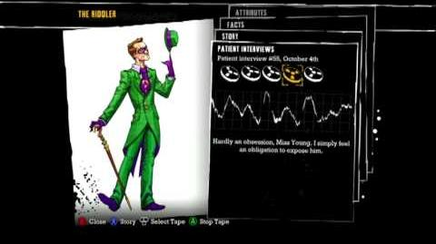 Batman Arkham Asylum - Patient Interview Tapes - The Riddler