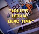 Louie's Lethal Lilac Time