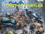 Batman/Teenage Mutant Ninja Turtles II Vol.1 2