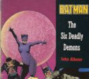 Batman: The Six Deadly Demons