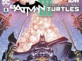 Batman/Teenage Mutant Ninja Turtles III Vol.1 6