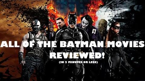 ALL THE BATMAN MOVIES REVIEWED IN 2 MINUTES
