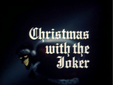Christmas with the Joker