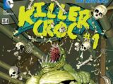 Batman and Robin Vol 2 23.4: Killer Croc