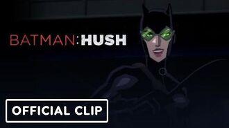 "Batman Hush - ""Catwoman"""