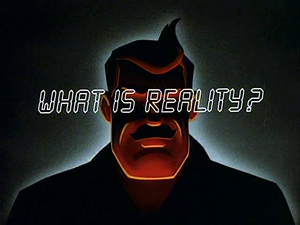What is Reality