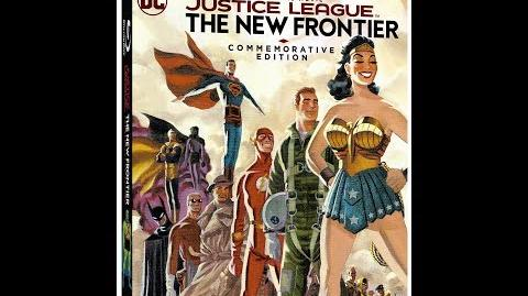 """Trailer - """"Justice League The New Frontier Edición Conmemorativa"""""""