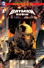 Batman and Robin Vol 2 Futures End-1 Cover-1
