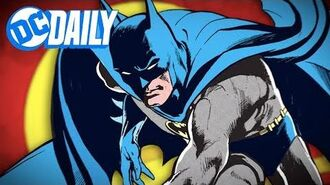 DC Daily Ep. 159 Exclusive! Denny O'Neil On Helping Make Batman What He Is Today