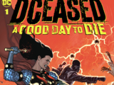 DCeased: A Good Day to Die Vol.1 1