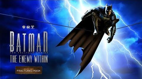 Batman The Enemy Within - EPISODE THREE TRAILER