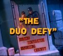 The Duo Defy