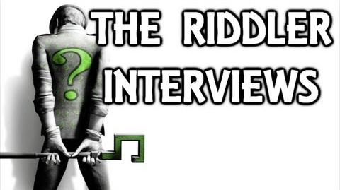 Batman Arkham City The Riddler Interview Tapes