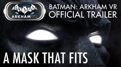 """Batman Arkham VR - Trailer """"Una máscara que se ajusta"""""""
