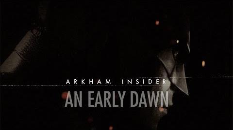 Arkham Insider 10 - Un amanecer temprano