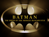 Batman: The Birth of the Modern Blockbuster