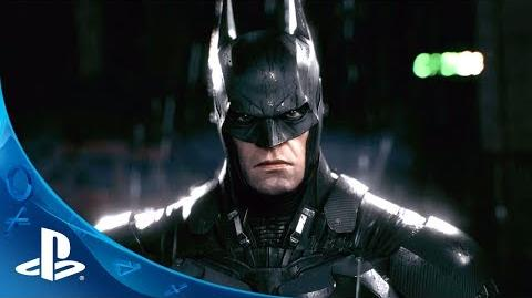 "Official Batman Arkham Knight Gameplay Trailer - ""Evening The Odds"""