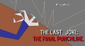 THE FINAL JOKE