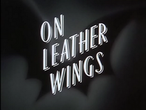 On Leather Wings-Title Cardbmfanon