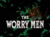 The Worry Men Title Card