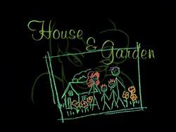House & Garden Title Card