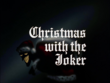 Christmas With the Joker Title Card