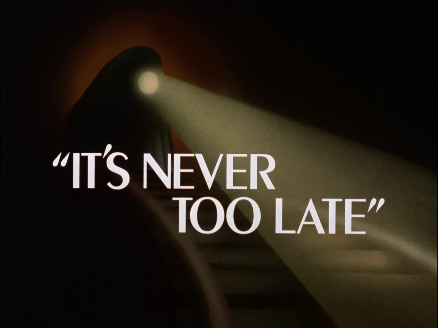 File:It's Never Too Late Title Card.jpg