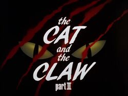 The Cat and the Claw Part II Title Card