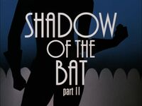 Shadow of the Bat II TC