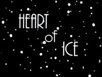 Heart of Ice Title Card