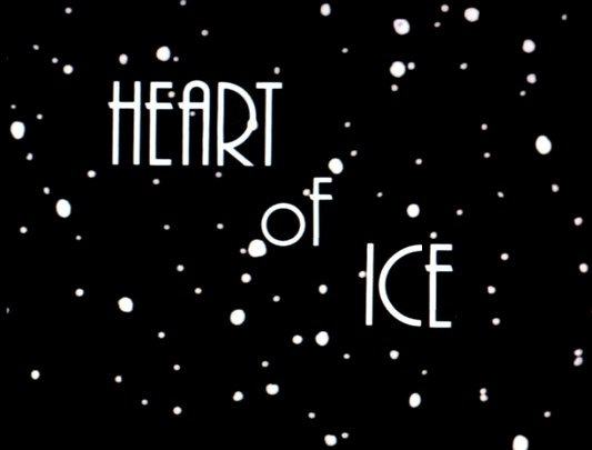Image result for heart of ice title card
