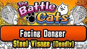 Farming Silver Tickets Facing Danger – Steel Visage (Deadly) Battle Cats