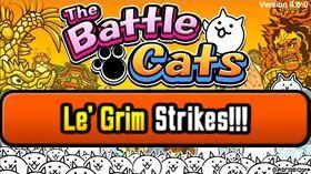 Le' Grim Strikes!!! Rampage Level 60 – Battle Cats