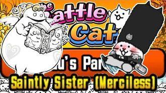 No Uber Strat, Unlock Cossack Cat Papuu's Paradise, Saintly Sister (Merciless) Battle Cats