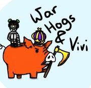WarHogs & Vivi