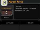 Misform Mythic