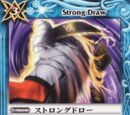 Strong Draw