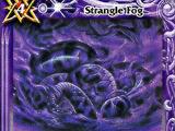 Strangle Fog