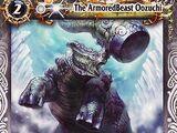 The ArmoredBeast Oozuchi