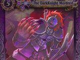 The DarkKnight Mordred