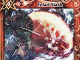 Felarl Slash