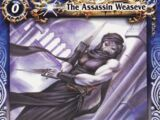 The Assassin Weaseve