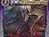 The CorpseGiant Gi-Gasha